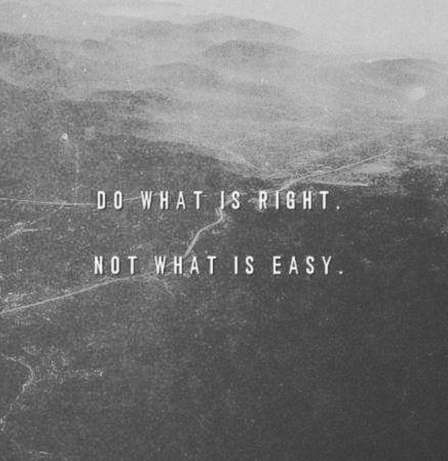 Motto Na życie Do What I Right Not What Is Easy Na Cytaty