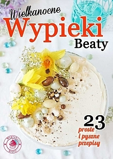 Wielkanocne wypieki - darmowy e-book - Wypieki Beaty