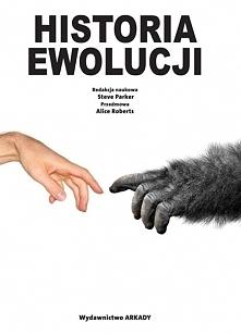"""""""Historia Ewolucji"""" stanowi kompletne, przedstawione z różnych perspektyw i osadzone w argumentach naukowych kompendium na temat ewolucji. Autor oprócz bogactwa przykł..."""
