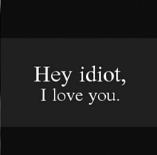 idiot ...