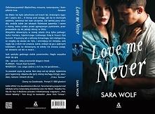 "Sara Wolf ""Love Me Never"""