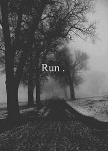 Biegnij.