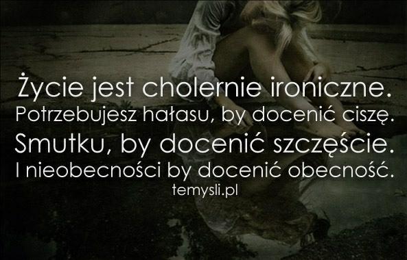 Życie jest ironiczne!