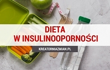 Dieta w insulinooporności - co jeść?