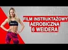 Aerobiczna 6 Weidera - Kata...