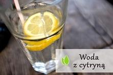 Niewątpliwie woda z cytryną...