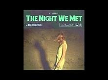 Lord Huron - The Night We M...