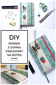 Zrób to sam - ręcznie szyty piórnik do założenia na okładkę notesu. Idealny d...