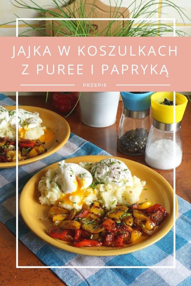 Prosty przepis na obiad Jajka w koszulkach z puree ziemniaczanym i papryką • origamifrog.pl