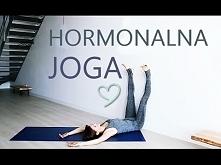 Joga Hormonalna - Joga dla ...