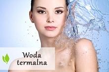 Woda termalna - wpływ i działanie na skórę