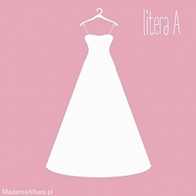 Suknia ślubna - LITERA A - kliknij i sprawdź, czy to fason dla Ciebie! :)  Darmowa lista fasonów z notatnikiem - do pobrania na blogu!