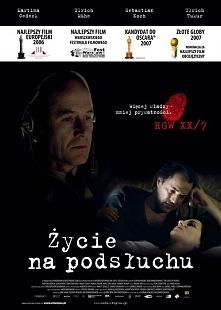 Życie na podsłuchu (26 stycznia 2007) Film porusza wciąż gorący temat służb s...
