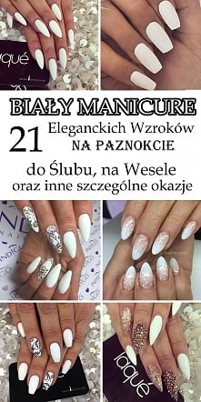 Biały manicure – 21 eleganckich wzorków na paznokcie do ślubu, na wesele i na...