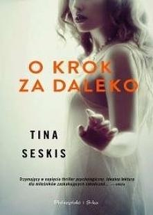 Tina Seskis - O krok za daleko