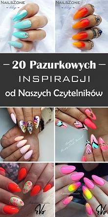 20 Pazurkowych Inspiracji od Naszych Czytelniczek, Które Musicie Zobaczyć!