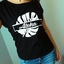 ALOHA !!! Koszulki z nadrukami ! Kliknij w zdjęcie i przejdź do naszego sklepu ;)