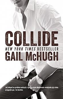 COLLIDE Zaraz po ukończeniu college'u, Emily spotyka dotkliwy cios: niespodziewanie umiera jej matka. Emily przeprowadza się ze swoim chłopakiem do Nowego Jorku, by zacząć życie...