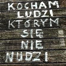 #kochamludziktórymsięnienudzi