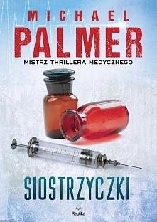 """""""Siostrzyczki"""" to thriller medyczny, gdzie znajdziemy wszystko to, co przynależy do tego gatunku. Zabójstwa, pościgi, kryminalne śledztwo, i... kobiety. Solidna rozryw..."""