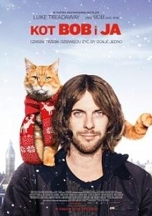 """Kot Bob i ja (2016)  Nie tylko dla miłośników kotów.   """"Kot Bob i ja&quo..."""