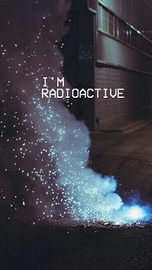 @12 I'm radioactive