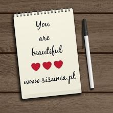Jesteś piękna !!!