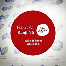 Promocja! Tylko przez ten weekend plakat do nauki kanji na poziomie N5 tylko ...
