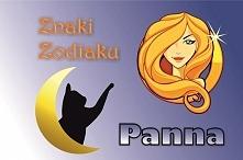 PANNA – ZNAK ZODIAKU (23 sierpnia – 22 września)  Hasło astrologiczne: ANALIZ...