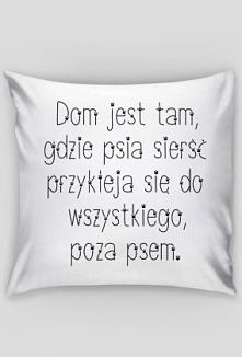 Poszewka na poduszkę dostępna na psino.cupsell. pl  Klik w zdjęcie ;)