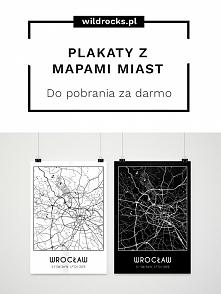 Darmowe plakaty z mapami miast - do pobrania za darmo na blogu WILD ROCKS (kliknij w zdjęcie aby przejść do bloga).