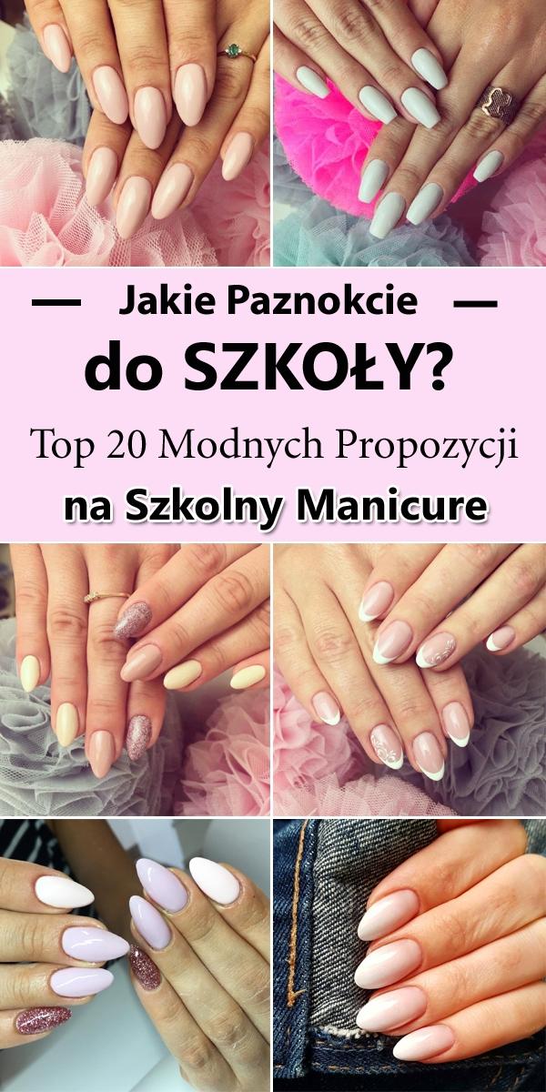 Jakie Paznokcie do Szkoły? – TOP 20 Modnych Inspiracji na Szkolny Manicure