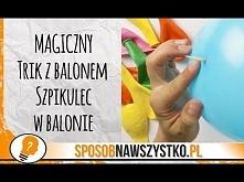 Magiczny Trik z Balonem – S...