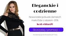 Bluzki marki Eldar - codzienne i eleganckie, a do tego z 20% rabatem❗