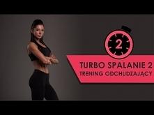 Druga edycja najpopularniejszej serii treningów odchudzających TURBO SPALANIE