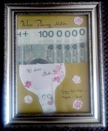 """Moja propozycja prezentu dla Młodej Pary - ramka """"Wasz pierwszy milion&q..."""