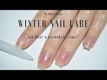 Winter Nail Care /Jak dbać ...