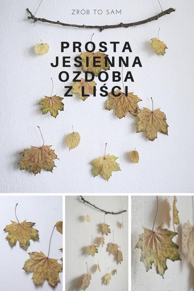 Zrób to sam - prosta jesienna dekoracja z liści