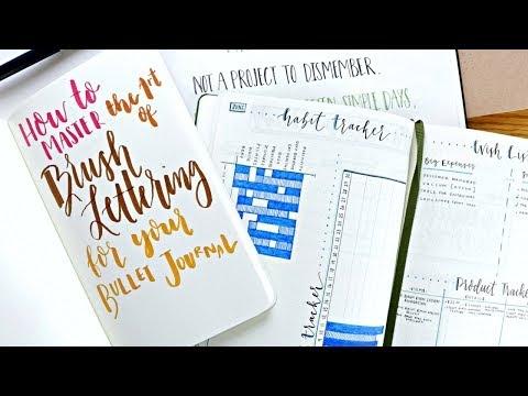 Brush Lettering For Your Bullet Journal | In-Depth Tutorial + Tips