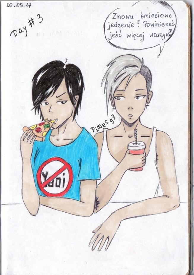 Dzień 3 miał być z jedzeniem. Kiedyś już narysowałam ich razem, należą do tego samego 'universum' że tak się wyrażę. Są kumplami i strasznie lubią sobie dokuczać.