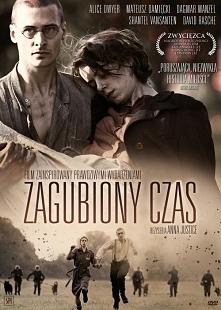 Zagubiony czas (2011) dramat wojenny Opowieść o niezwykłej miłości która narodziła się w obozie koncentracyjnym. Historia oparta na faktach młodzi piękni niestrudzeni odnajdują ...