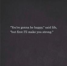 Said life...