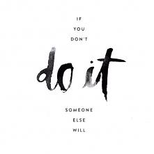 do it...
