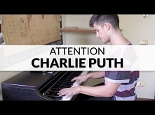 Charlie Puth - Attention   ...