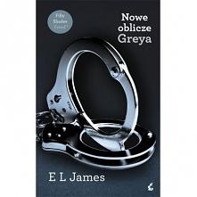 E L James - Nowe oblicze Greya  --> udostępnię pdf  Związek młodej niewinn...