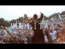 Ks. Jakub Bartczak - Modlit...
