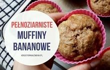 Muffiny bez cukru. Szybkie, zdrowe i pyszne!