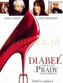 Diabeł ubiera się u Prady / The Devil Wears Prada (2006)  Początkująca dzienn...