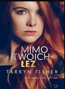 Tarryn Fisher - Mimo Twoich...