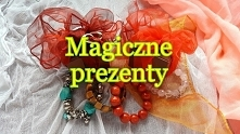 Dlaczego warto wybrać dla najbliższych magiczne prezenty? Czy prezenty mogą b...